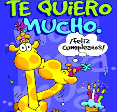 Te quiero mucho feliz cumpleaños