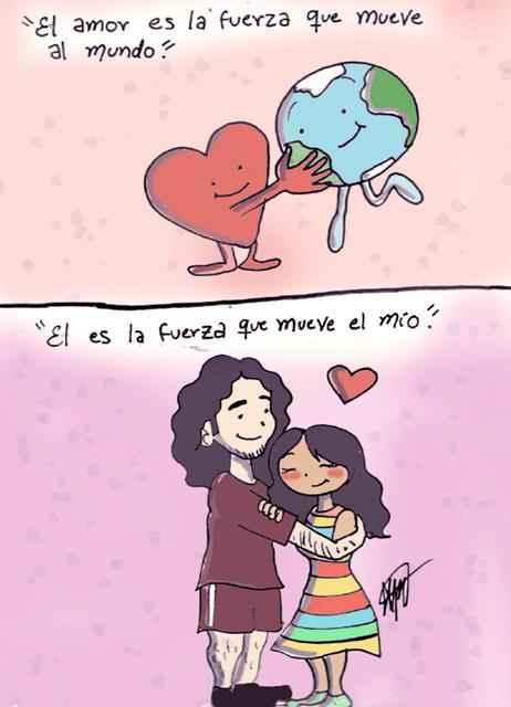 el amor es la fuerza que mueve el mundo