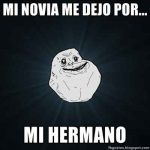 Nuevos memes forever alone 2013
