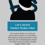Crea tu Harlem Shake con Android
