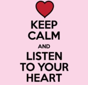 keep calm y escucha tu corazon