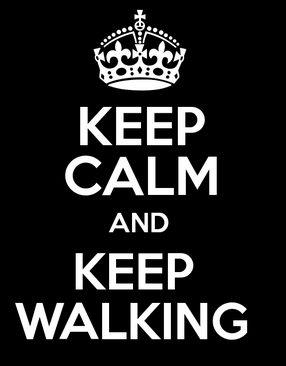 keep calm y mantente caminando