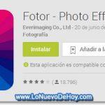 Fotor para Android – Editar Imágenes en tu smartphone y tablet