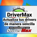 DriverMax, el programa que te ayuda a actualizar tus drivers