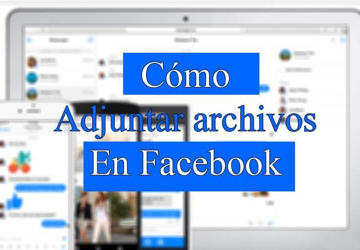 como-adjuntar-archivos-en-facebook-imagen