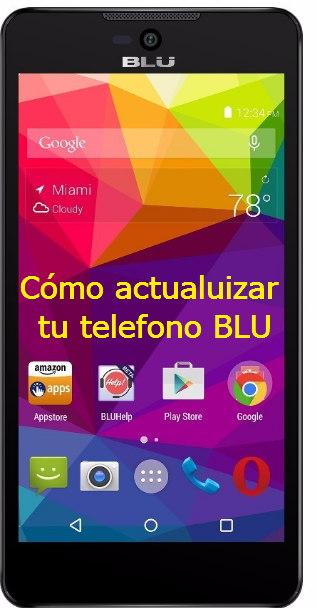 actualizar celular de la marca blu