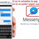 Solución al Mensaje: Actualiza Messenger sino no vas a poder seguirlo usando