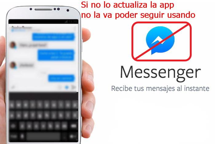 Actualiza Messenger sino no vas poder seguir usandolo
