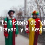 la historia del kevin y el brayan