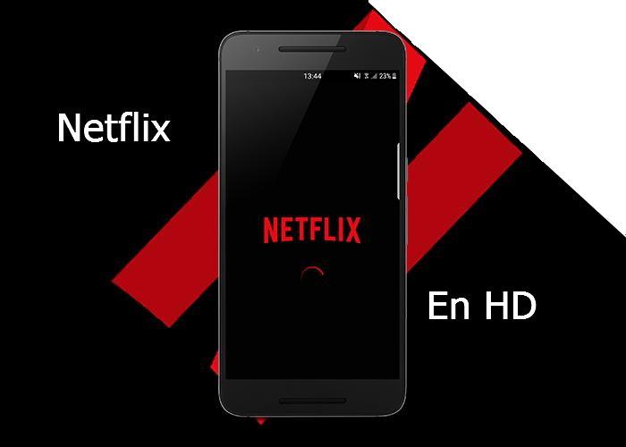 netflix en HD nadroid