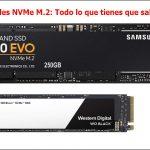 Unidades de almacenamiento NVMe M.2: Todo lo que tienes que saber