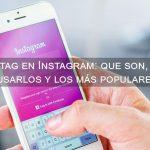 hashtag en Instagram: que son, como usarlos y los mas populares
