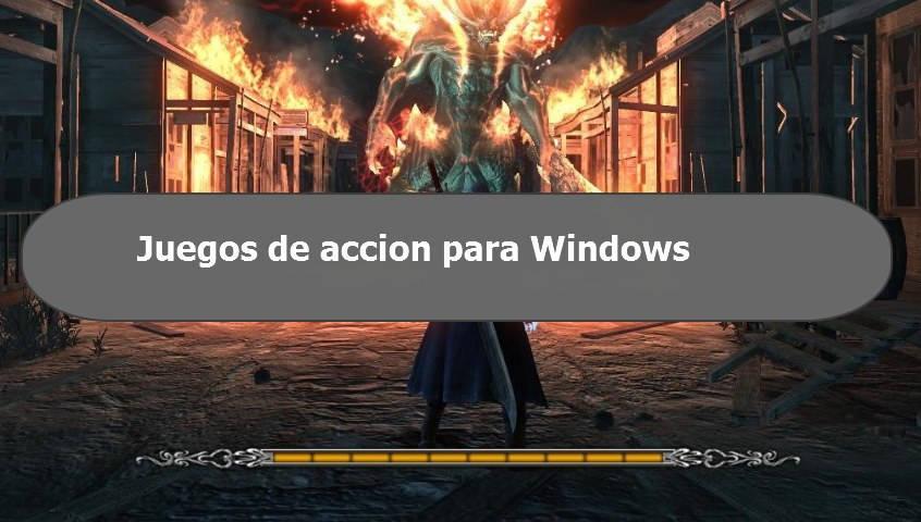 Juegos de accion para Windows