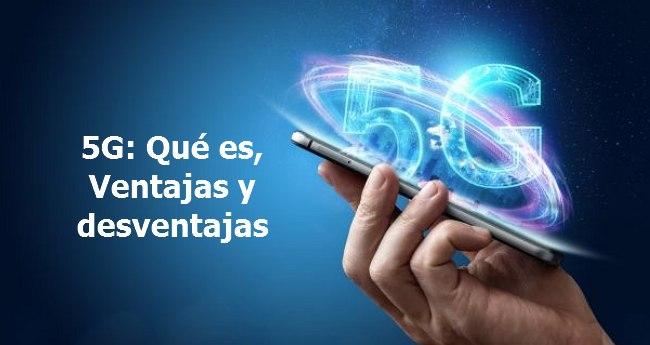 5G tecnologia ventajas y desventajas