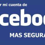 como poner mi cuenta facebook mas segura