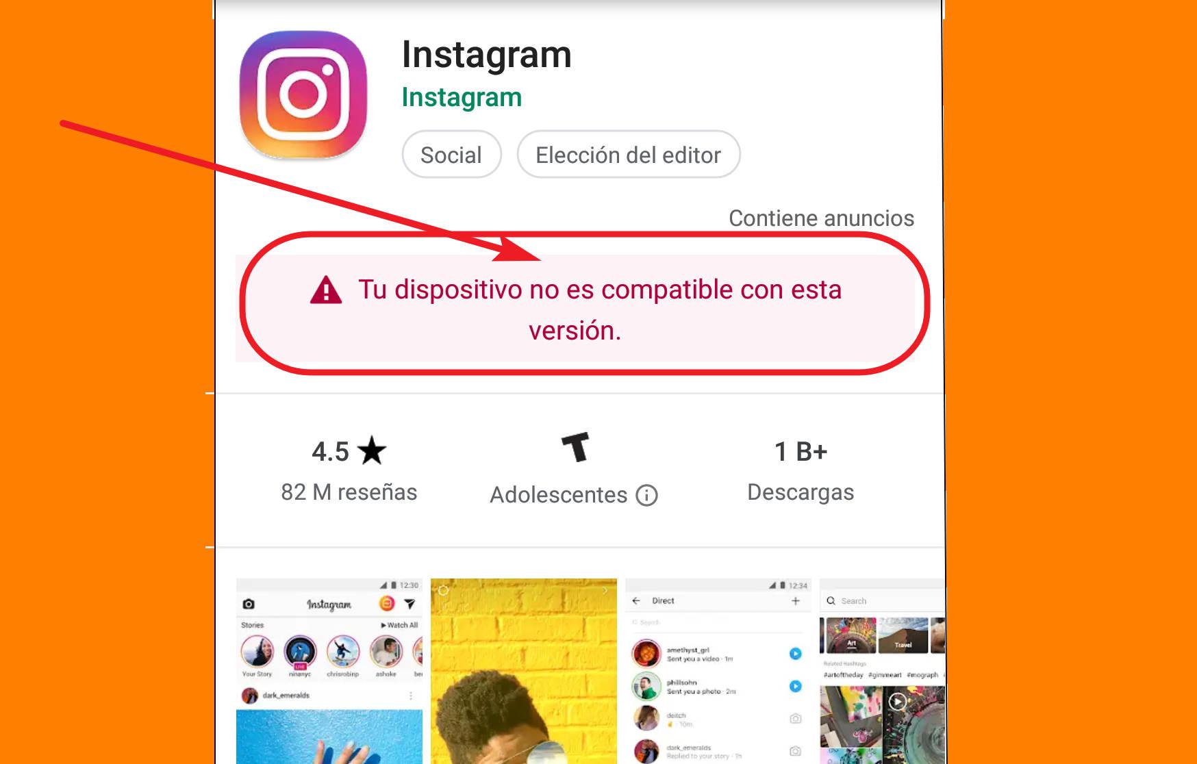Tu dispositivo no es compatible con esta versión de Instagram