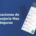 Aplicaciones de Mensajería mas Seguras (2019)
