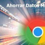 Cómo ahorrar datos con Chrome: Modo «Lite»