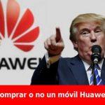 Comprar o no un móvil Huawei