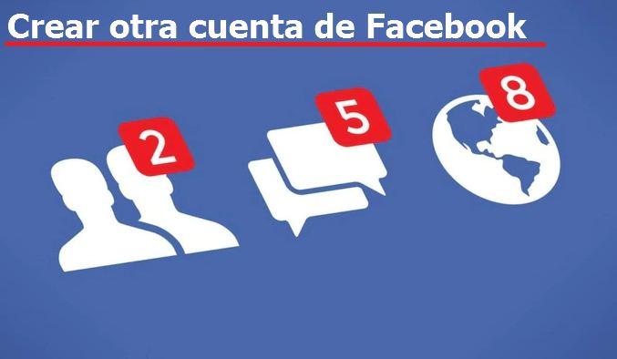 crear otra cuenta de facebook