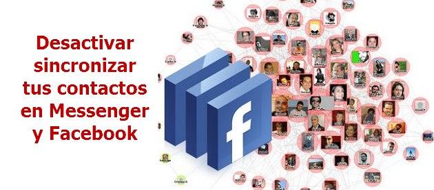 Desactivar sincronizar tus contactos en Messenger y Facebook
