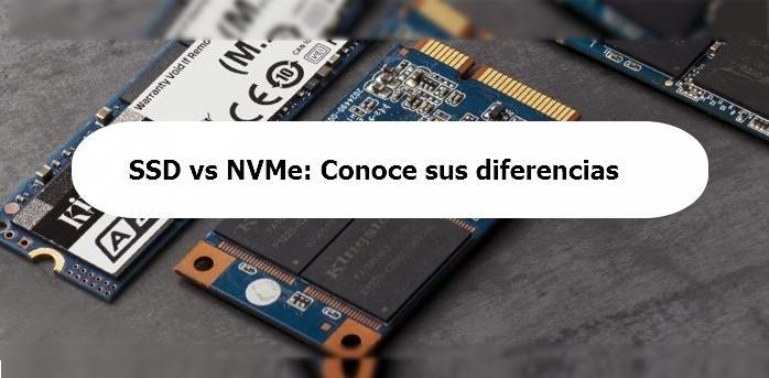 SSD vs NVMe sus diferencias