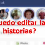 post es posible editar historias en messengero facebook