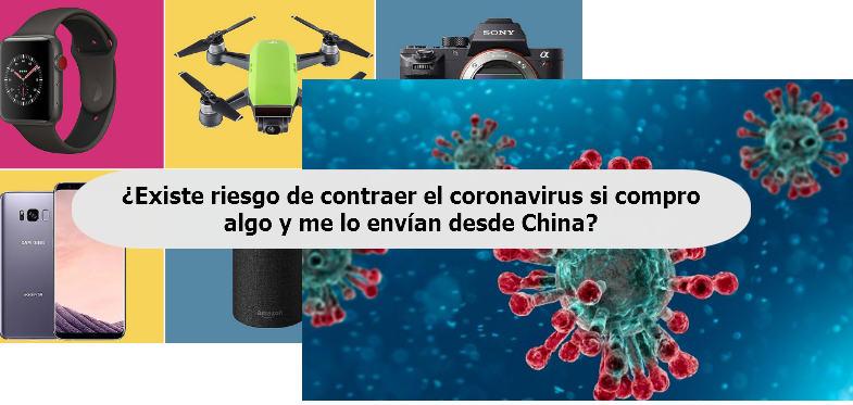 riesgo de contraer el coronavirus si compro algo y es enviado desde china