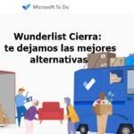 Wunderlist cierra: Te dejamos las mejores alternativas