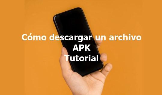 tutorial bajar archivo apk